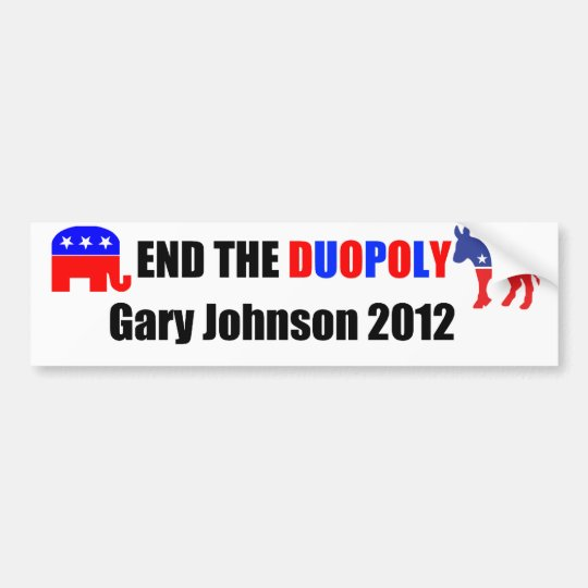 End the Duopoly - Gary Johnson 2012 Bumper Sticker