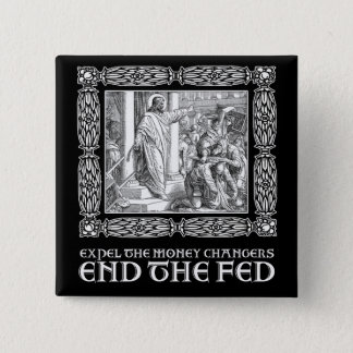 END THE FED! 2 INCH SQUARE BUTTON