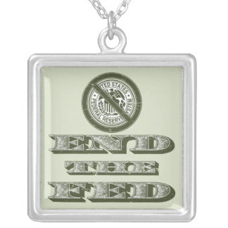 End the Fed Federal Reserve Libertarian Silver Plated Necklace