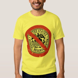 End the Fed Federal Reserve Libertarian Tee Shirt