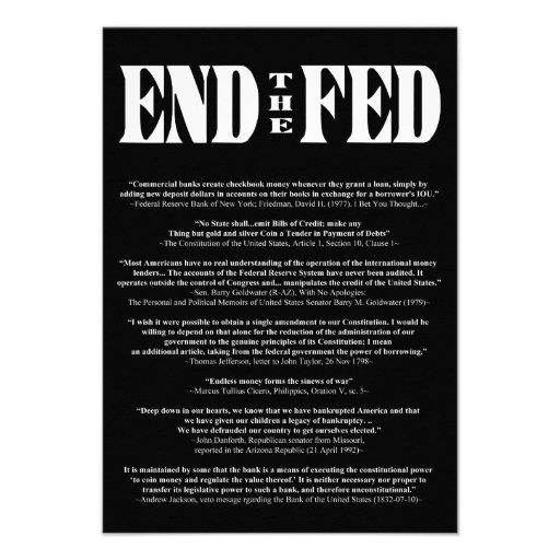 END THE FED Federal Reserve Quotes & Citations 2 Custom Announcement