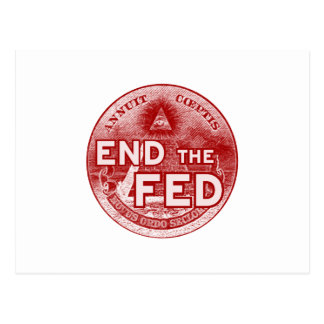 END THE FED - occupy/nwo/banksters/anonymous Postcard
