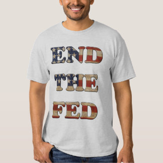 End the Fed - Stars and Stripes 2 Shirts