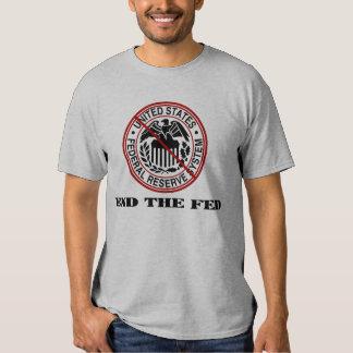 End The Fed Tshirt