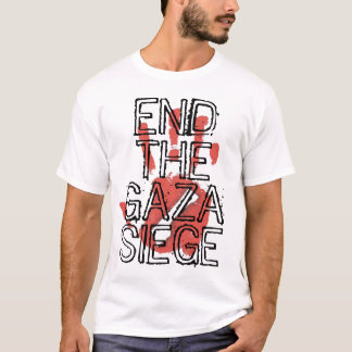 End The Gaza Siege T-Shirt