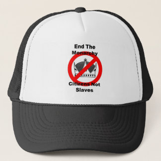 End The Monarchy - Citizens Not Slaves Trucker Hat