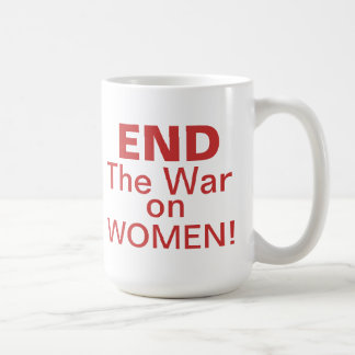 End The War On Women Coffee Mug