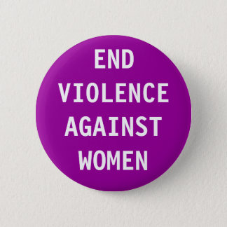 End violence against women 2 inch round button