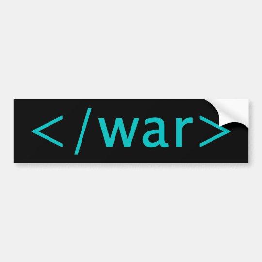 End War Bumper Sticker