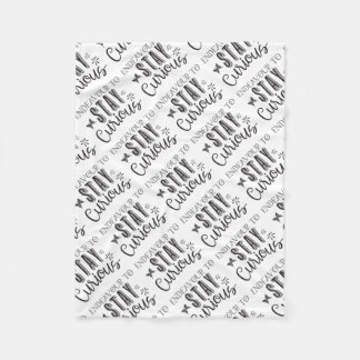 endeavour to stay curious fleece blanket