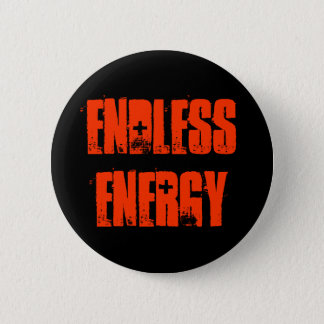 Endless Energy 2 Inch Round Button