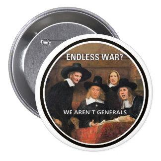 Endless War? 3 Inch Round Button