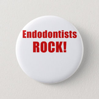 Endodontists Rock 2 Inch Round Button