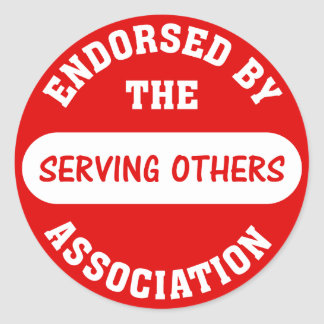 Endorsed by the Serving Others Association Round Sticker