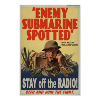 Enemy Submarine Spotted Poster