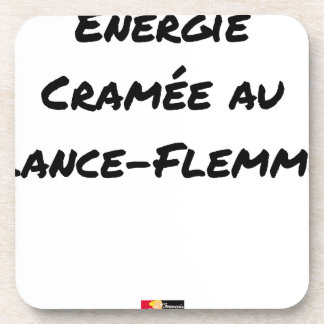 ENERGY WHICH BEEN ON FIRE WITH the LANCE-FLEMME - Coaster