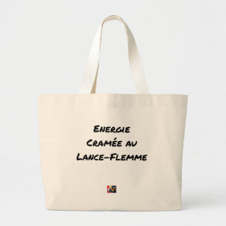 ENERGY WHICH BEEN ON FIRE WITH the LANCE-FLEMME - Large Tote Bag