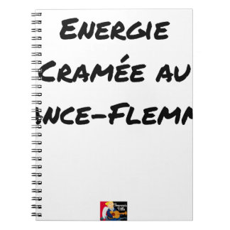 ENERGY WHICH BEEN ON FIRE WITH the LANCE-FLEMME - Notebooks