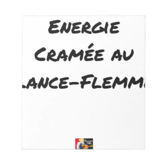 ENERGY WHICH BEEN ON FIRE WITH the LANCE-FLEMME - Notepad