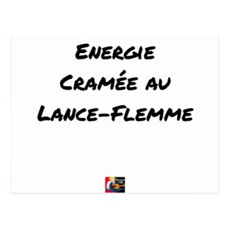 ENERGY WHICH BEEN ON FIRE WITH the LANCE-FLEMME - Postcard