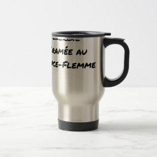 ENERGY WHICH BEEN ON FIRE WITH the LANCE-FLEMME - Travel Mug