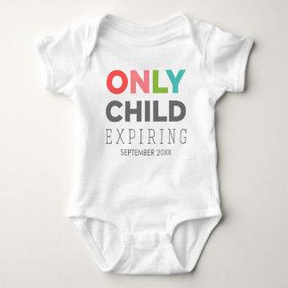 ENFANT UNIQUE expirant [VOTRE DATE ICI] Tee-shirt