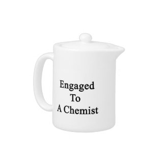 Engaged To A Chemist