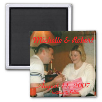 engagement001, Michelle & Robert, August 11, 20... Magnet