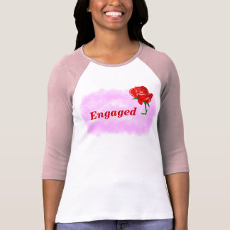 Engagments T-Shirt