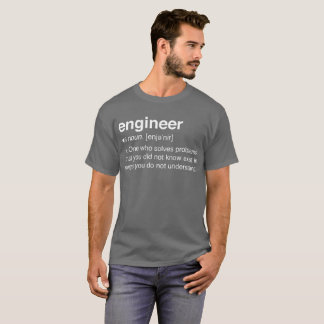 Engineer one who solves problems T-Shirt