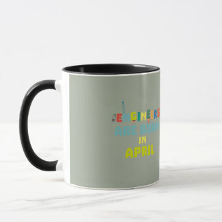 Engineers are born in April Z5h58 Mug