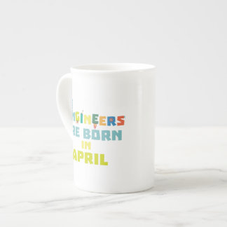 Engineers are born in April Z5h58 Tea Cup