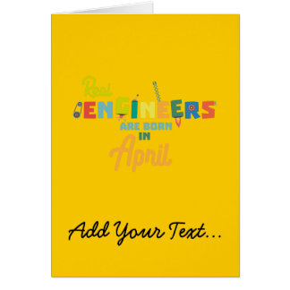 Engineers are born in April Zjz85 Card
