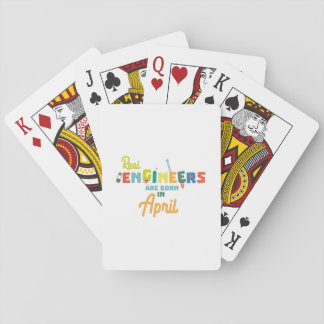 Engineers are born in April Zjz85 Playing Cards
