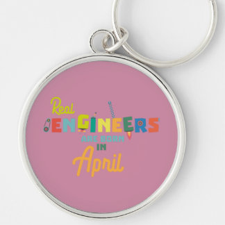 Engineers are born in April Zjz85 Silver-Colored Round Keychain
