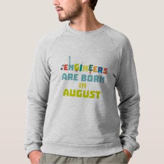 Engineers are born in August Z281z Sweatshirt