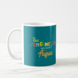 Engineers are born in August Z479b Coffee Mug