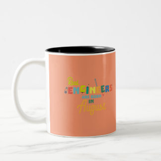 Engineers are born in August Z479b Two-Tone Coffee Mug