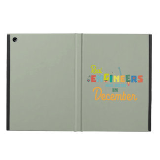 Engineers are born in December Z6r6a iPad Air Case