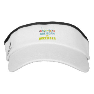 Engineers are born in December Zma90 Visor