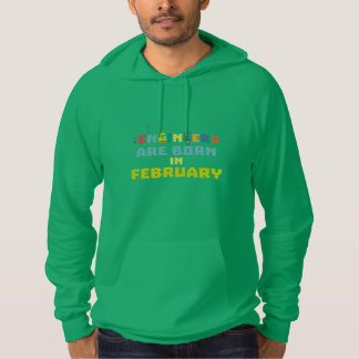 Engineers are born in February Zbv9q Hoodie