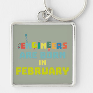 Engineers are born in February Zbv9q Keychain