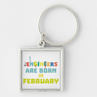 Engineers are born in February Zbv9q Silver-Colored Square Keychain