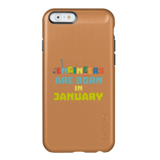 Engineers are born in January Zcu85 Incipio Feather® Shine iPhone 6 Case