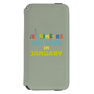 Engineers are born in January Zcu85 Incipio Watson™ iPhone 6 Wallet Case