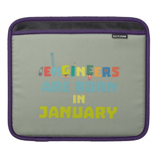 Engineers are born in January Zcu85 iPad Sleeve