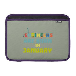 Engineers are born in January Zcu85 MacBook Sleeves