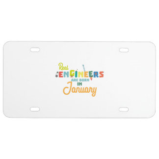 Engineers are born in January Zn619 License Plate