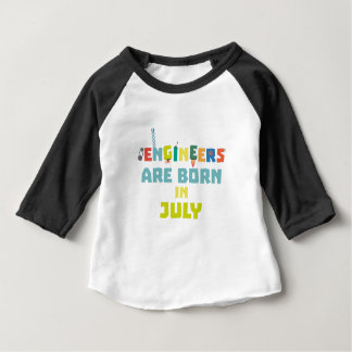 Engineers are born in July Zw3c8 Baby T-Shirt