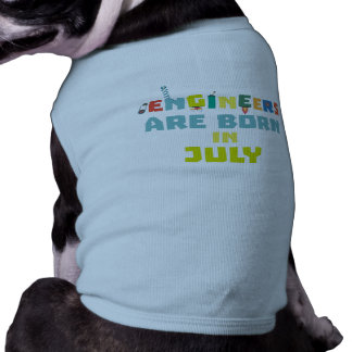 Engineers are born in July Zw3c8 Shirt